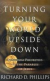 Product Image: Richard D. Phillips - Turning your world upside down