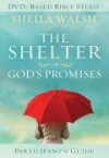 Product Image: Sheila Walsh - The Shelter Of God's Promises Participant's Guide